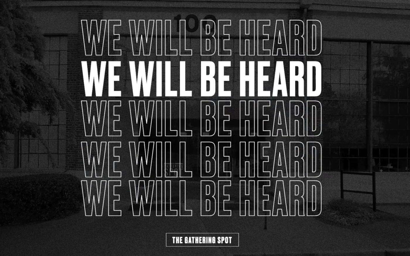 We Will Be Heard